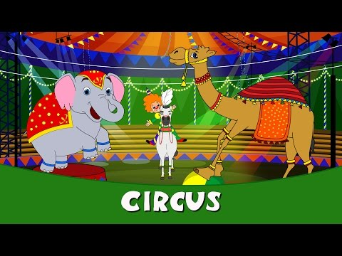 Nursery Rhymes In Hindi 2016 - Circus | Hindi Balgeet For Kids | Hindi Kids Songs