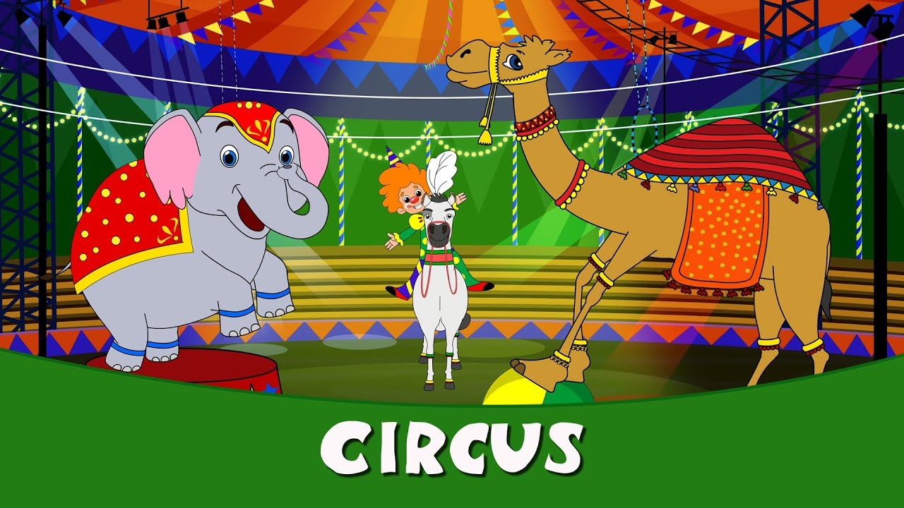Nursery Rhymes In Hindi 2016 - Circus | Hindi Balgeet For