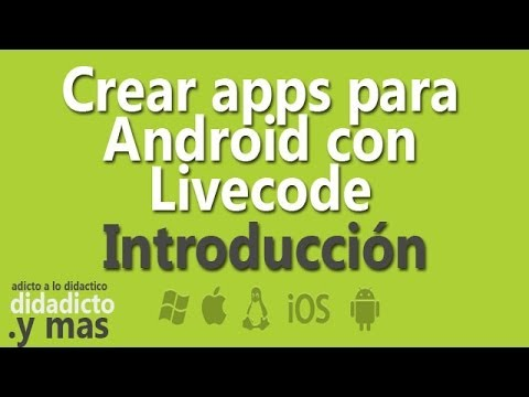 Crear apps para Android con Livecode - Introducción