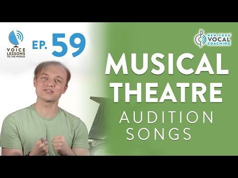"Ep. 59 ""Musical Theatre Audition Songs"""