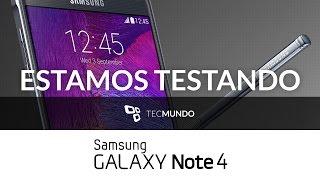 Samsung Galaxy Note 4: estamos testando - TecMundo