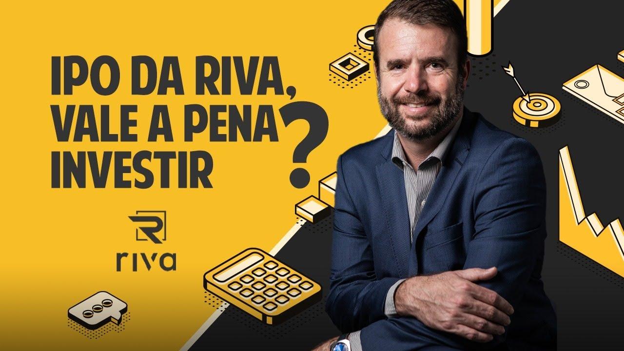 IPO da Riva, vale a pena investir? Oferta de ações