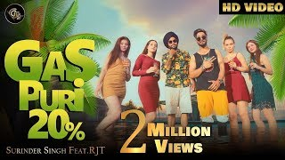 Gas Puri 20 Percent full song Surinder Singh Feat RJT Dremb