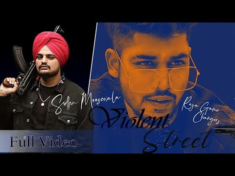Violent Street | Full Video | Raja Feat. Sidhu Moosewala & Jashan Nanarh | LosPro 2018