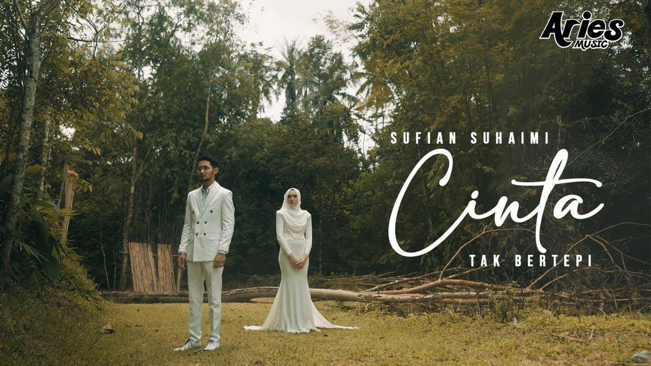 DOWNLOAD: Sufian Suhaimi – Cinta Tak Bertepi (Official Music Video) Mp4 song