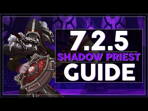 Shadow Priest PvE Guide :: Legion Patch 7.2.5