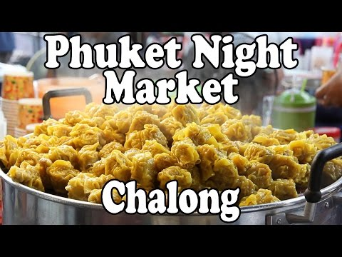 Chalong Night Market. Thai Street Food & Shopping at Chalong Tuesday Night Market in Chalong Phuket