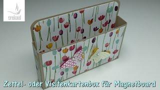 Zettel- oder Visitenkartenbox für Magnetboard mit Stampin