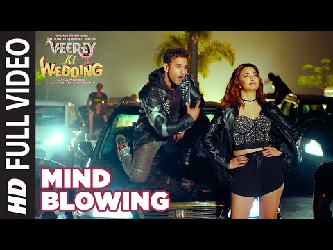 Mind Blowing Full Video Song | Veerey Ki Wedding |Mika Singh| Pulkit Samrat Jimmy Shergil Kriti K