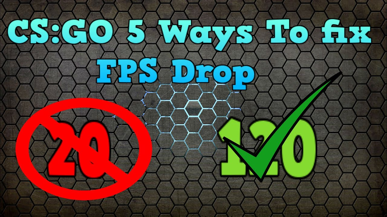 CS:GO 5 Ways to Fix FPS Drop Tutorial
