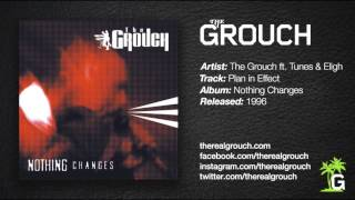 The Grouch - Plan In Effect ft. Eligh & Tunes