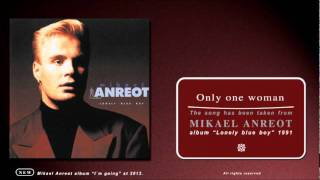 MIKAEL ANREOT Only one woman