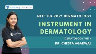Instrument in Dermatology with Dr. Chesta Agarwal