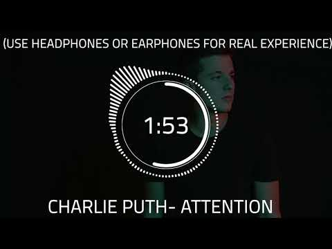 Charlie Puth - Attention 8D AUDIO  (Use Headphones For Best Experience)