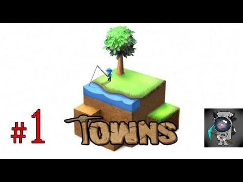 Towns Учимся выживать #1 (Гибель первых поселенцев)