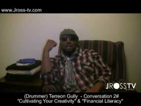 "James Ross @ (Super Drummer) Terreon Gully - ""Cultivating Your Creativity"" .Jross-tvm"