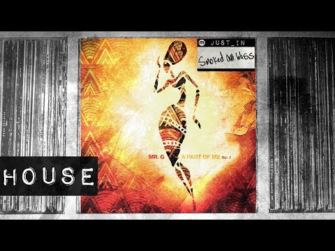 HOUSE: Mr G - Praise [Phoenix G] Mp3