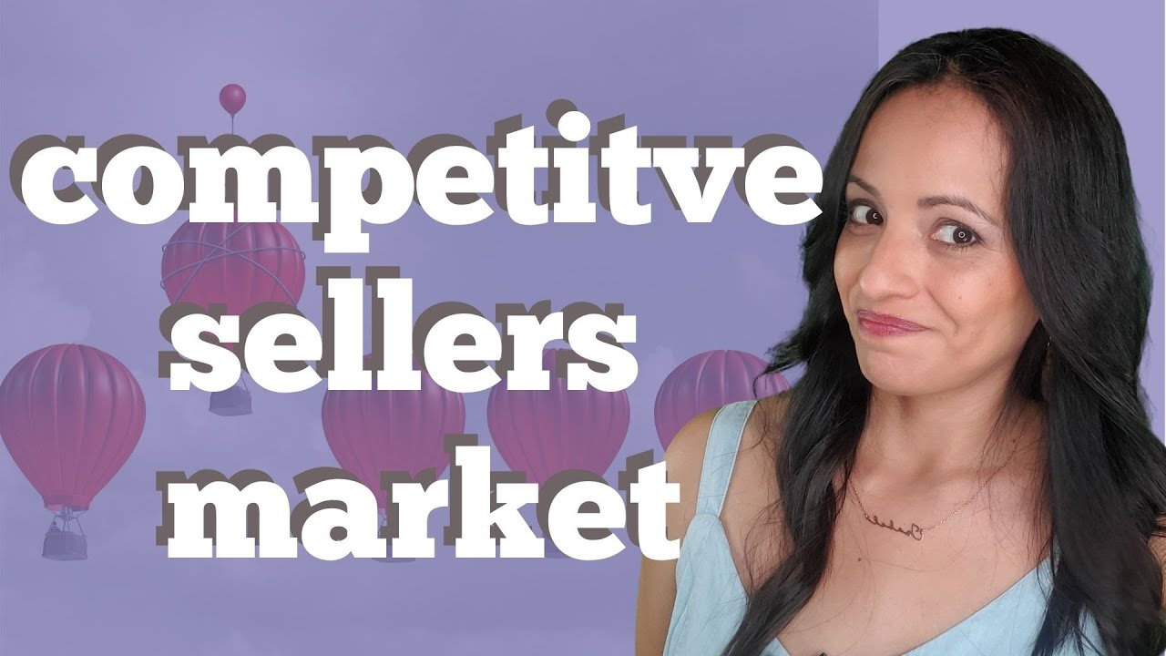 Competitive Sellers Market