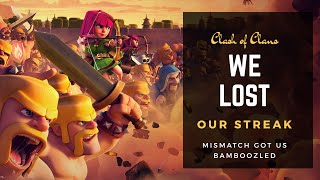 WE LOST OUR 17 WIN STREAK 😭 Clash of Clans 2018