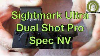 Sightmark Ultra Dual Shot Pro Spec NV Sight QD Review