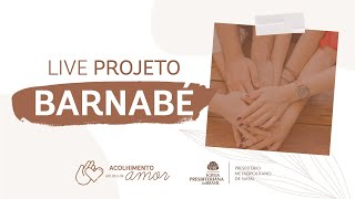 Live Solidária - Projeto Barnabé