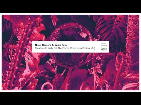 Nicky Romero & Deniz Koyu - Paradise (ft. Walk off the Earth) (Deniz Koyu Festival Mix)