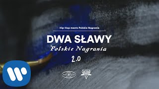 Dwa Sławy - Polskie Nagrania 2.0 [Official Music Video]