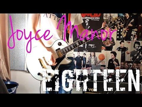 Joyce Manor - Eighteen Guitar Cover