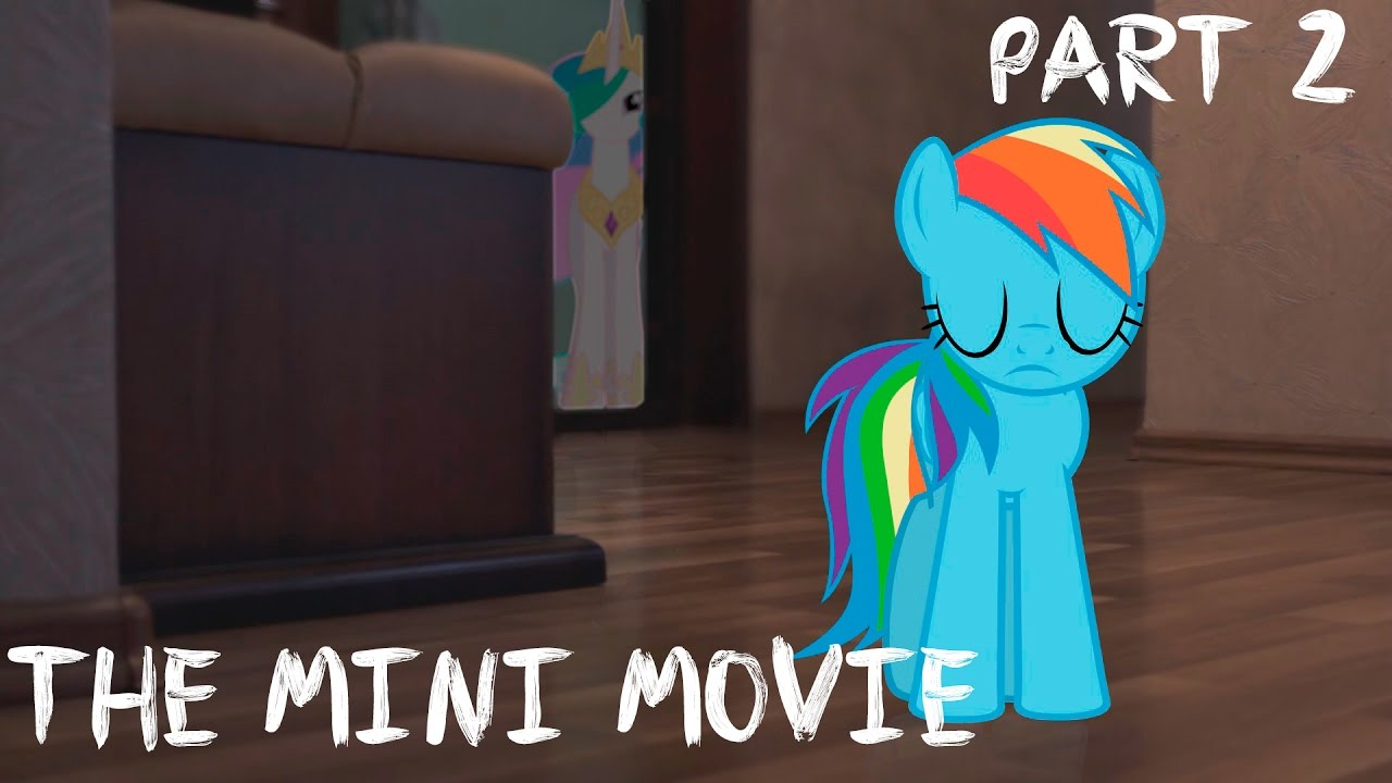 My Little Dashie 2 The Mini Movie Youtube