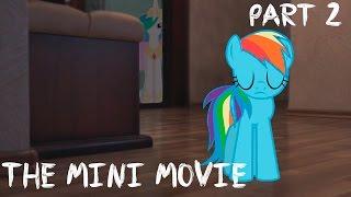 My Little Dashie 2 - The Mini Movie