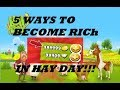 how to make money fast in HAY DAY.