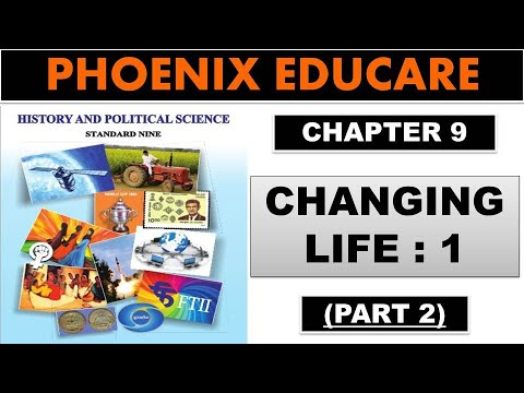 Changing Life 1 - 9th Maharashtra State Board New Syllabus History Video Lectures (Part 2)