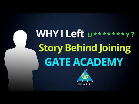 Why I Left U*****Y   Story Behind Joining GATE ACADEMY