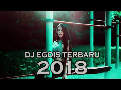 DJ EGOIS BREAKBEAT 2018 [SUPER BASS]