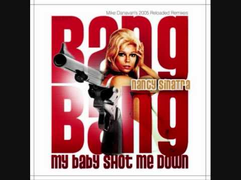 Nancy Sinatra - Bang Bang (My Baby Shot Me Down] + Lyrics