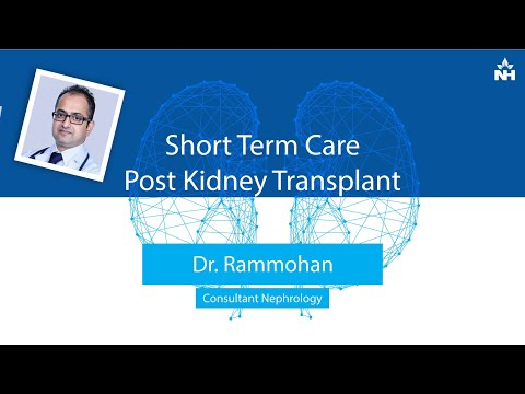 Short Term Care Post Kidney Transplant | Dr. Rammohan