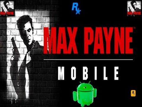 скачать max payne на андроид с автозагрузкой кэша