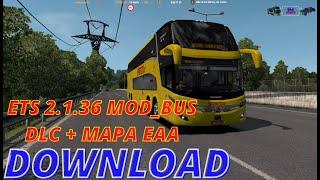 DOWNLOAD: ETS 2-1.36 +68 DLC ModBus + Truck + Mapa EAA Unificado (3 em 1)