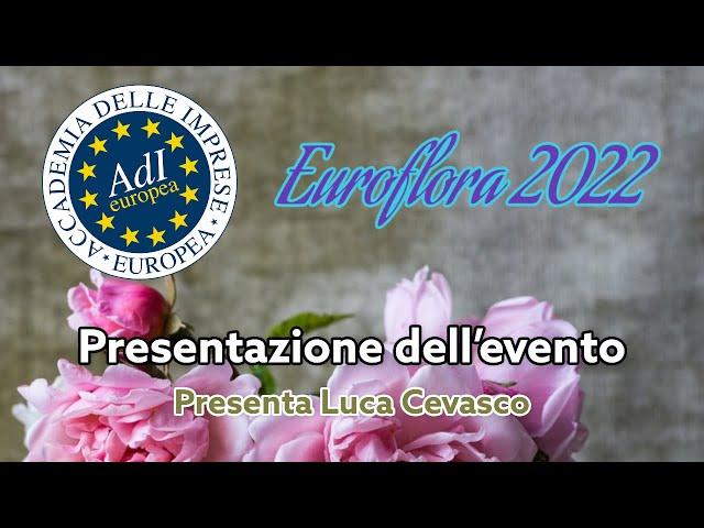 Presentazione Euroflora 2022   Luca Cevasco