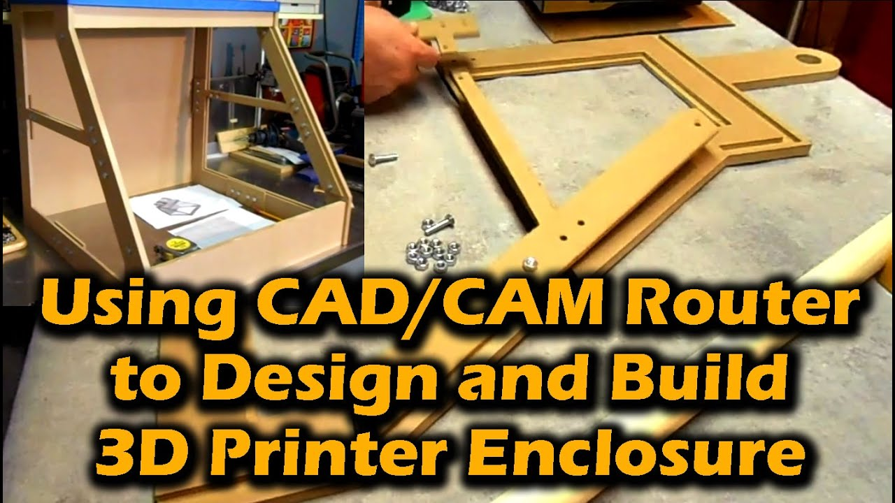 Using cad cam router to design and build 3d printer for 3d printer build plans