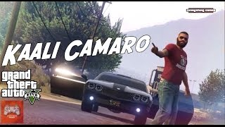 KAALI CAMARO - Amrit Maan | GTA 5 Version