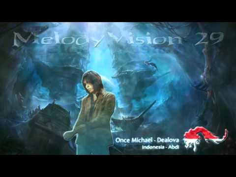 MelodyVision 29 - INDONESIA - Once Michael - Dealova