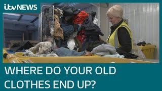 Calls for tougher regulation of international second hand clothes industry   ITV News