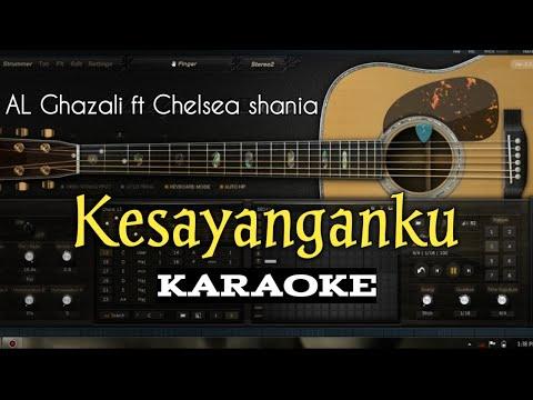 KESAYANGANKU KARAOKE (AL Ghazali Ft Chelsea Shania) Lagu Terbaru Full Lyric