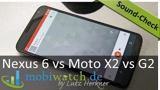Sound-Check: Nexus 6 vs Moto X 2 vs Moto G 2 im Audio-Test