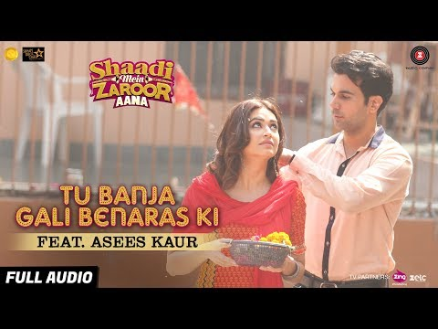 Tu Banja Gali Benaras Ki lyrics Song Lyrics From Shaadi Mein Zaroor Aana