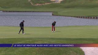 Yvelines | LE GOLF SE PRATIQUE AUSSI AVEC DES GESTES BARRIÈRES