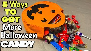5 Ways To Get More Halloween Candy (MUST TRY) + NEW CHANNEL