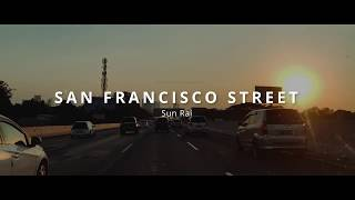 Sun Rai - San Francisco Street (Video Cover Indonesian Freeway)
