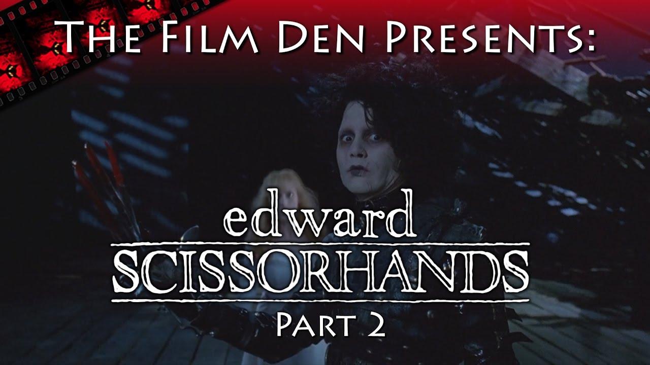 Film Den Edward Scissorhands Part 2 Video Review Retrospective Youtube